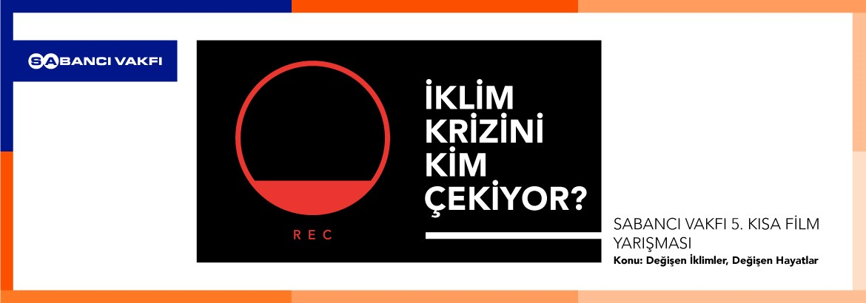 SABANCI VAKFI KISA FİLM FİNALİSTLERİ BELLİ OLDU !
